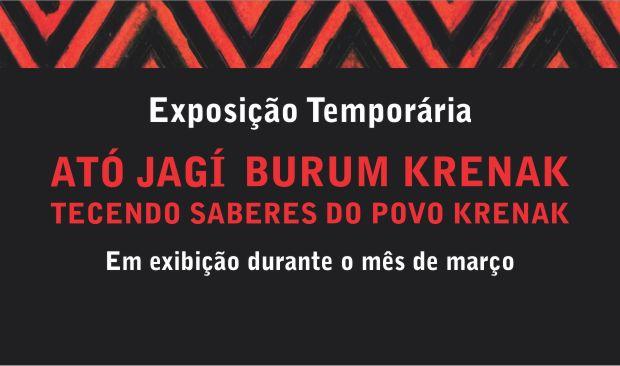 Exposição: Ató Jagí Burum Krenak – Tecendo Saberes do Povo Krenak